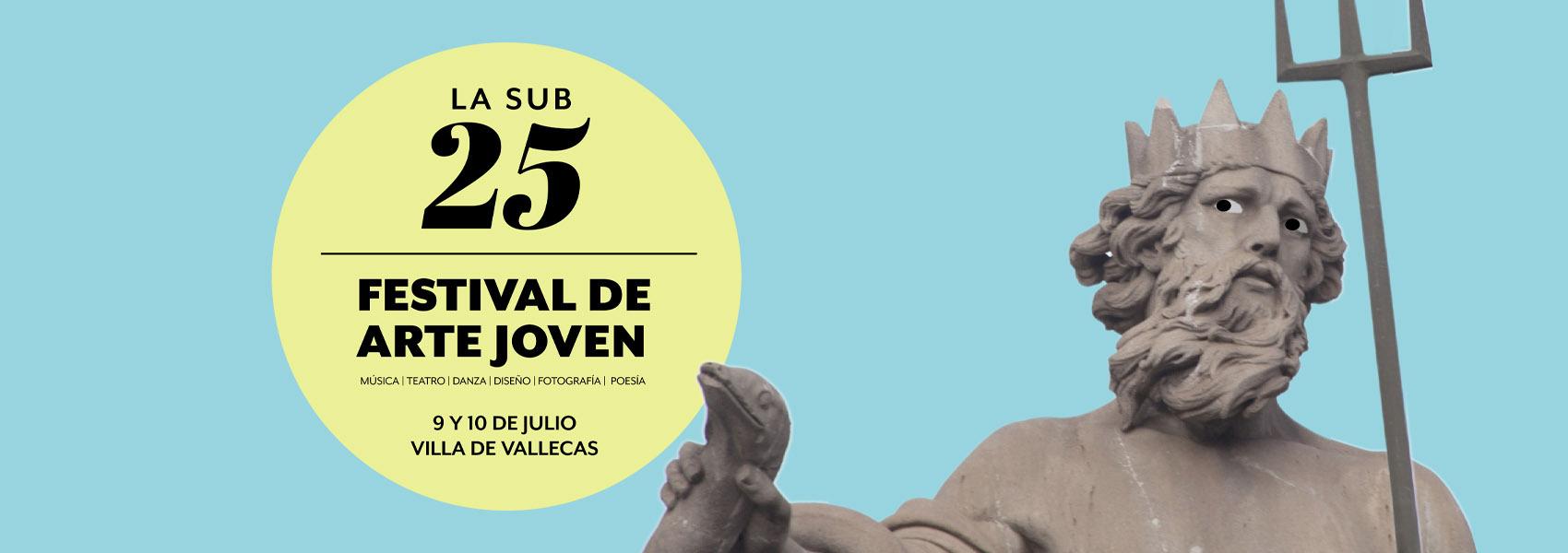 Festival La Sub25, 9 y 10 de junio en Villa de Vallecas